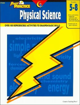 Physical Science: Grades 5-8(Power Practice Series)