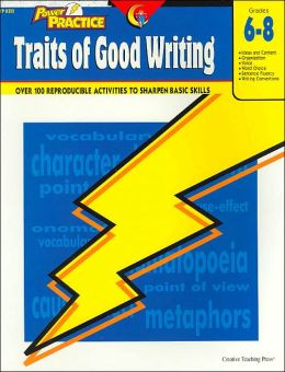 Traits of Good Writing: Grades 6-8(Power Practice Series)