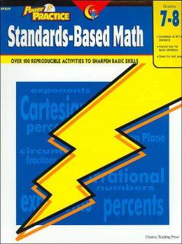 Standards-Based Math: Grades 7-8(Power Practice Series)
