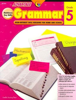 Advantage Grammar Grade 5: High Interest Skill Building for Home and School