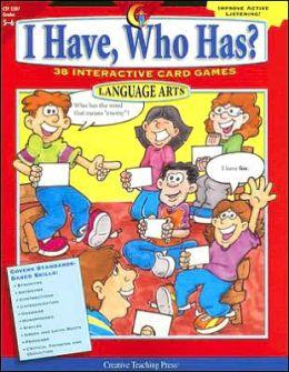 I Have, Who Has? Language Arts, Grades 5-6: 38 Interactive Card Games