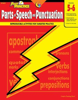 Parts of Speech and Punctuation Grades 5-6: Language Power Practice