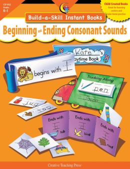 Beginning & Ending Consonant Sounds: Build-A-Skill Instant Books