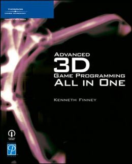 Advanced 3D Game Programming All in One