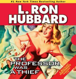The Professor Was a Thief