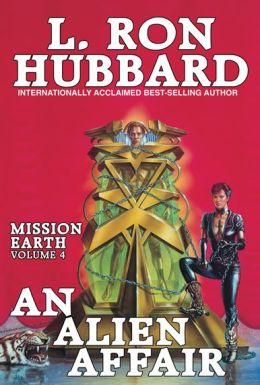 Mission Earth, Volume 4: An Alien Affair