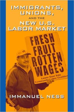 Immigrants, Unions, and the New U. S. Labor Market