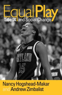 Equal Play: Title IX and Social Change