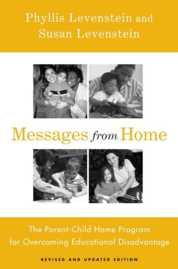 Messages from Home: The Parent-Child Home Program for Overcoming Educational Disadvantage