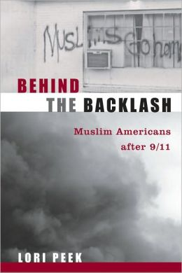 Behind the Backlash: Muslim Americans After 9/11