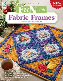 Fun With Fabric Frames