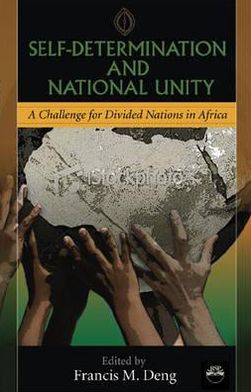 Self-Determination and National Unity: A Challenge for Africa