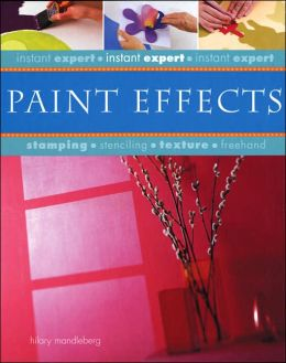 Instant Expert: Paint Effects