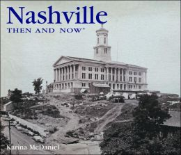 Nashville: Then and Now