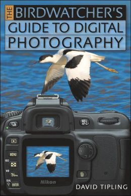 Birdwatcher's Guide to Digital Photography
