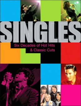 Singles: Six Decades of Hot Hits and Classic Cuts