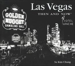 Las Vegas Then and Now (Then and Now Thunder Bay Series)