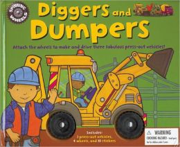 Spinning Wheels: Diggers and Dumpers