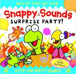 Snappy Sounds Surprise Party!