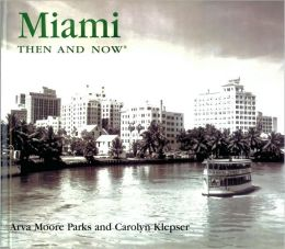 Miami Then and Now (compact)