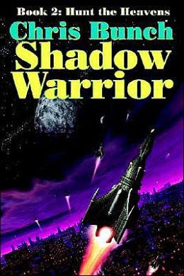 The Shadow Warrior, Book 2: Hunt the Heavens