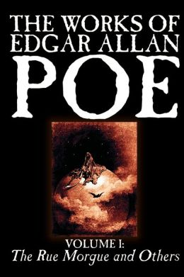 The Works Of Edgar Allan Poe, Vol. I