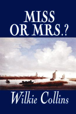 Miss or Mrs.?