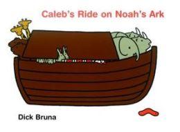 Caleb's Ride on Noah's Ark