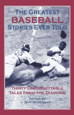 The Greatest Disaster Stories Ever Told: Seventeen Harrowing Tales
