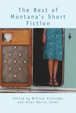 The Best of Montana's Short Fiction