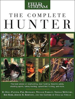 Field & Stream The Complete Hunter