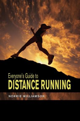 Everyone's Guide to Distance Running