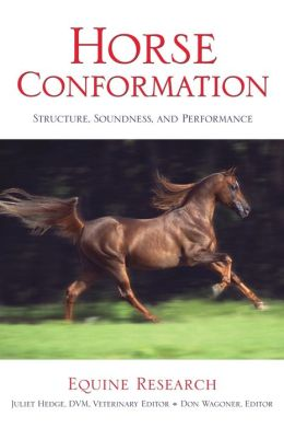 Horse Conformation: Structure, Soundness, and Performance: Equine Research