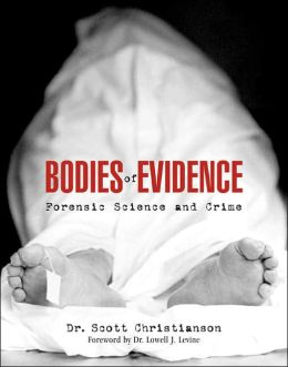 Bodies of Evidence: Forensic Science and Crime