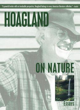 Hoagland on Nature: Essays
