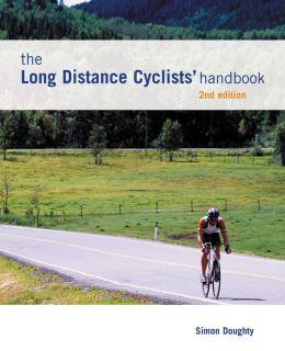Long Distance Cyclists' Handbook, 2nd Edition
