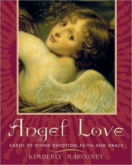 Angel Love Kit: Cards of Devine Devotion, Faith, and Grace