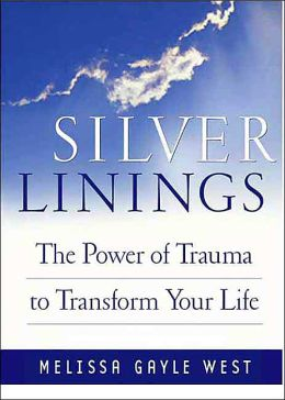 Silver Linings: Finding Hope, Meaning and Renewal During Times of Transistion