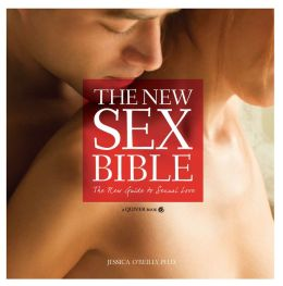 New Sex Bible: The Complete Guide to Sexual Love
