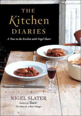 Kitchen Diaries: A Year in the Kitchen with Nigel Slater