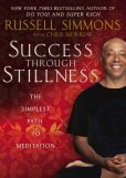 Book Cover Image. Title: Success Through Stillness:  Meditation Made Simple, Author: Russell Simmons
