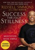 Book Cover Image. Title: Success Through Stillness:  Meditation Made Simple (Signed Book), Author: Russell Simmons