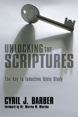 Unlocking the Scriptures: The Key to Inductive Bible Study