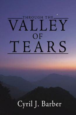 Through the Valley of Tears