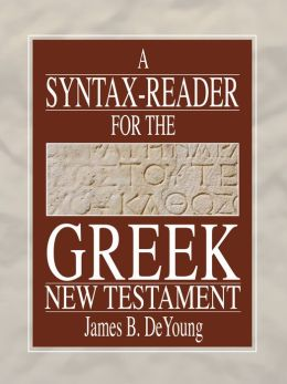 Syntax-Reader For The Greek New Testament