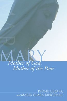 Mary, Mother of God, Mother of the Poor