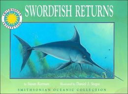 Swordfish Returns (Smithsonian Oceanic Collection Series)