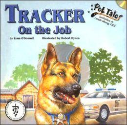 Tracker on the Job (Pet Tales Series)