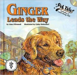 Ginger Leads the Way (Pet Tales Series)