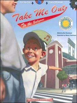 Take Me Out to the Ballgame: Smithsonian Institution American Favorites